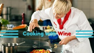 Cooking with wine: red wine jus, white wine sauce, red wine risotto