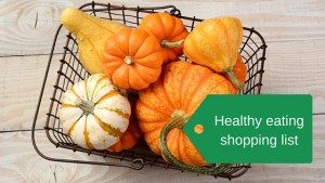 Healthy eating list for your shopping