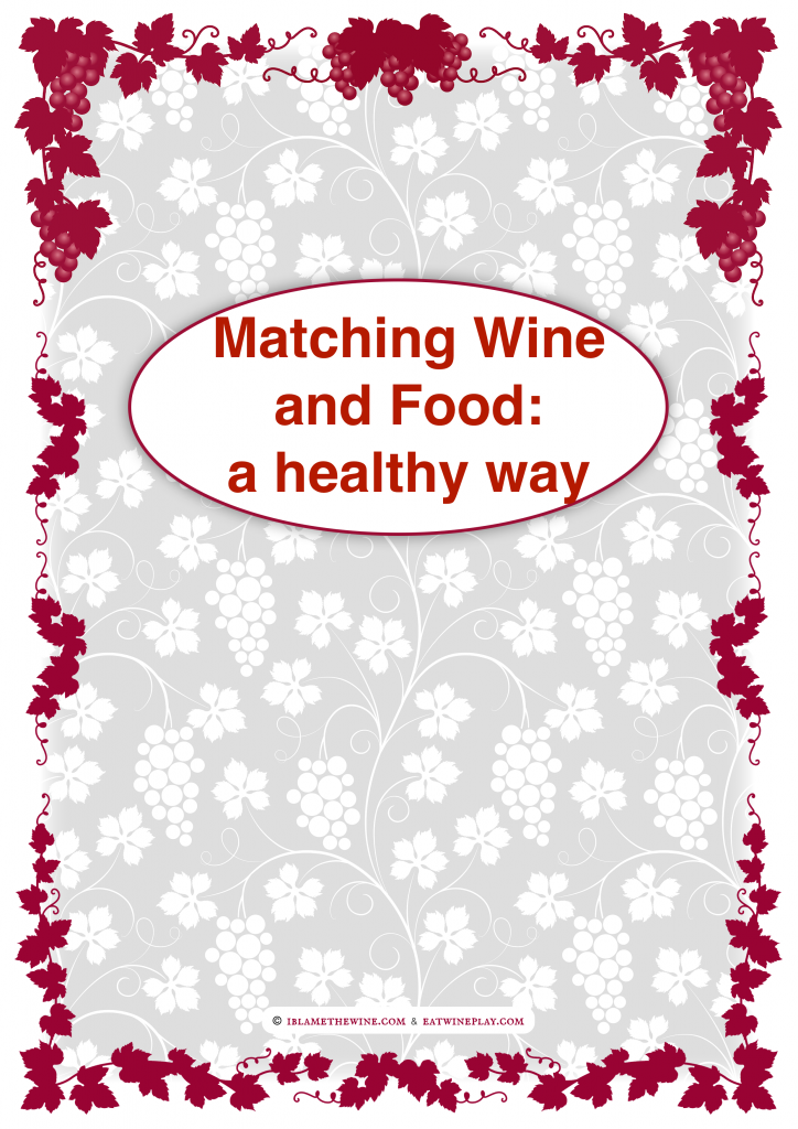 Matching Wine and Food: a healthy way