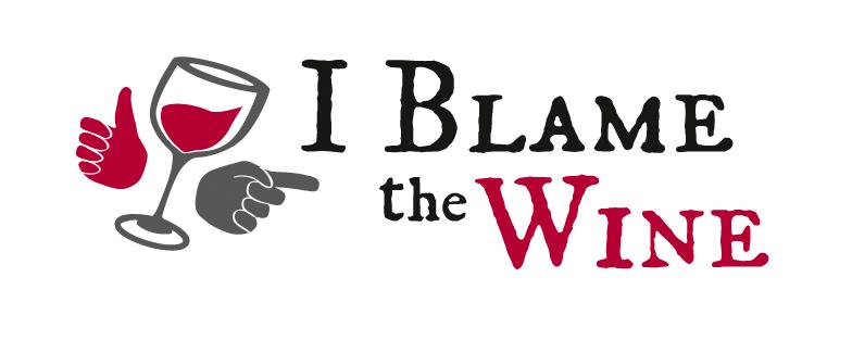 I Blame The Wine