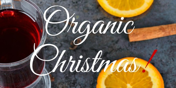 Organic Christmas: wine, gifts, food and markets